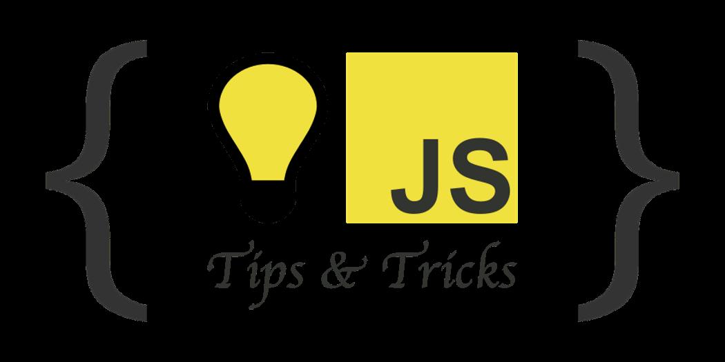 Полезные трюки в JavaScript